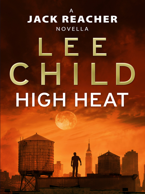 High Heat (eBook): A Jack Reacher Novella